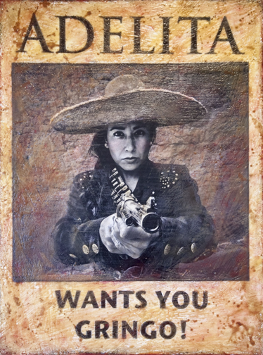 Adelita Wants You, 30x24 inch Acrylic, $1600